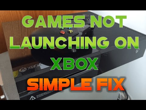 Games Not Launching On Xbox - Simple Fix 2020
