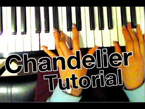 How to play: Chandelier - Sia (Piano Tutorial) - YouTube