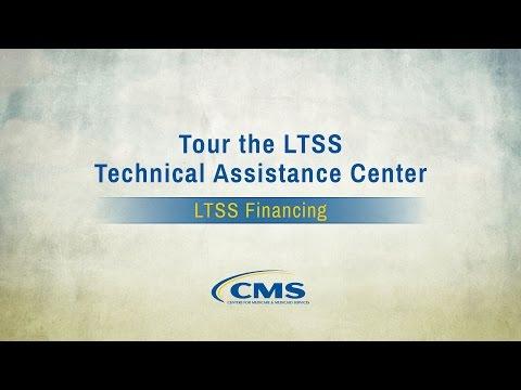 Tour the LTSS Technical Assistance Center: LTSS Financing