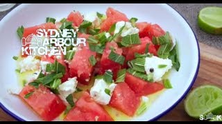 How To Make Watermelon, Feta & Mint Salad - Sydney Harbour Kitchen Ep 7