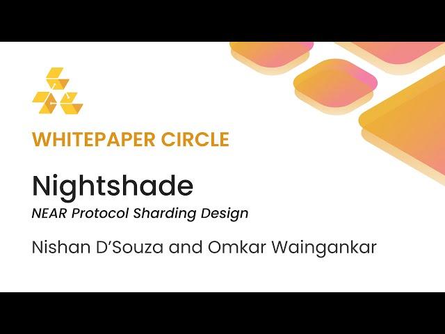 Whitepaper Circle: Nightshade NEAR Protocol Sharding Design