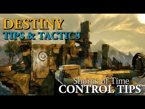 Destiny Tips and Tactics - Alpha Spawn Rush Tactics on Shores of Time (Control Guide)