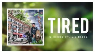 G Herbo - Tired feat Lil Bibby (Official Audio)