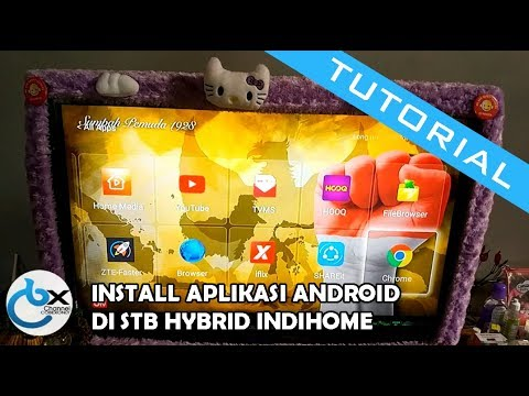 How to Install Android Applications in the Hybrid Indihome Telkom STB  (Setupbox) [No root]