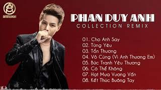 Cho Anh Say Remix   Phan Duy Anh 2020 - Liên Khúc Nhạc Trẻ Remix Hay Nhất 2020