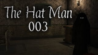 THE HAT MAN #003 - Ende gut, alles gut? [Facecam] [HD+]   Let