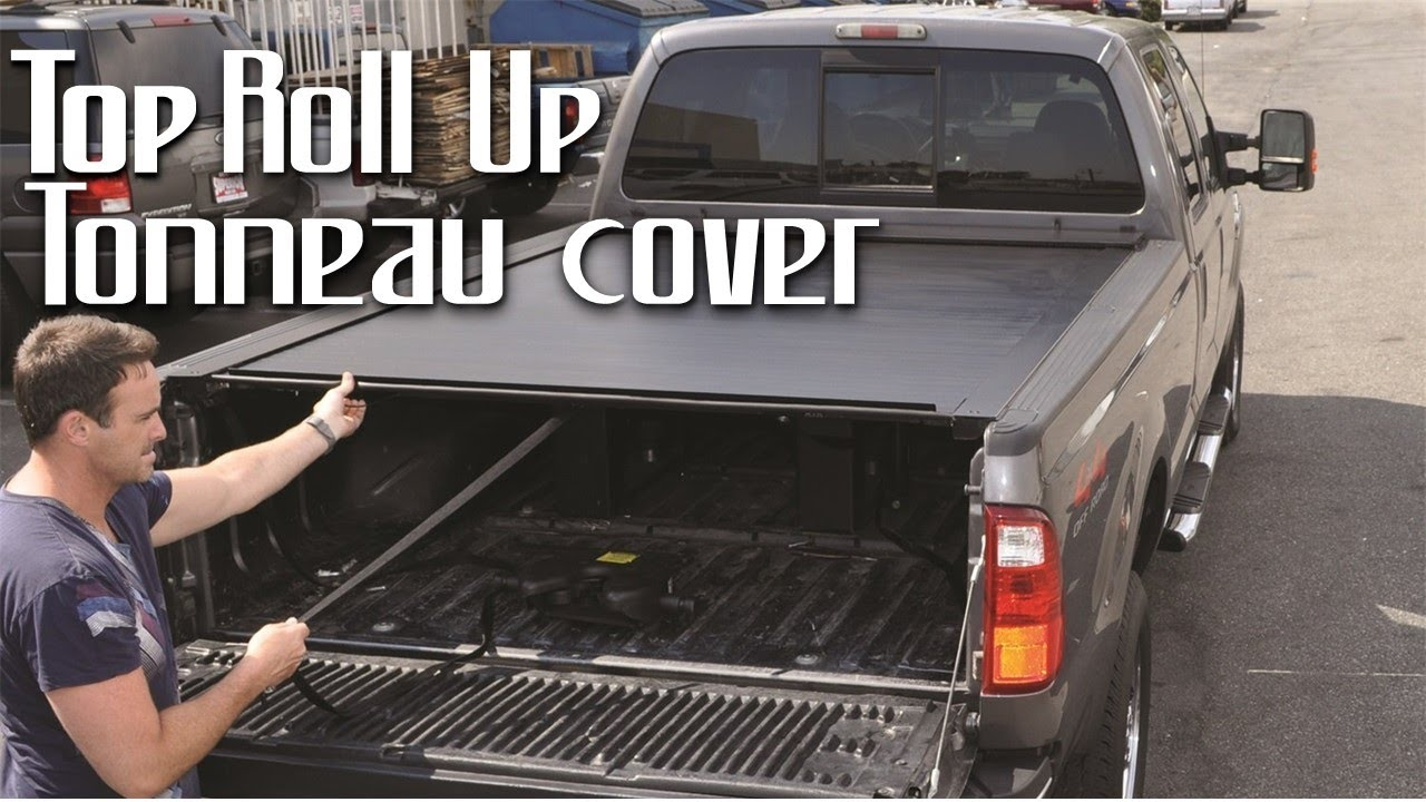 Best Roll Up Tonneau Cover 2019 Youtube