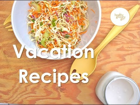 How To Eat Healthy On Vacation | Quick Simple Recipes | Healthy Grocery Girl® Show