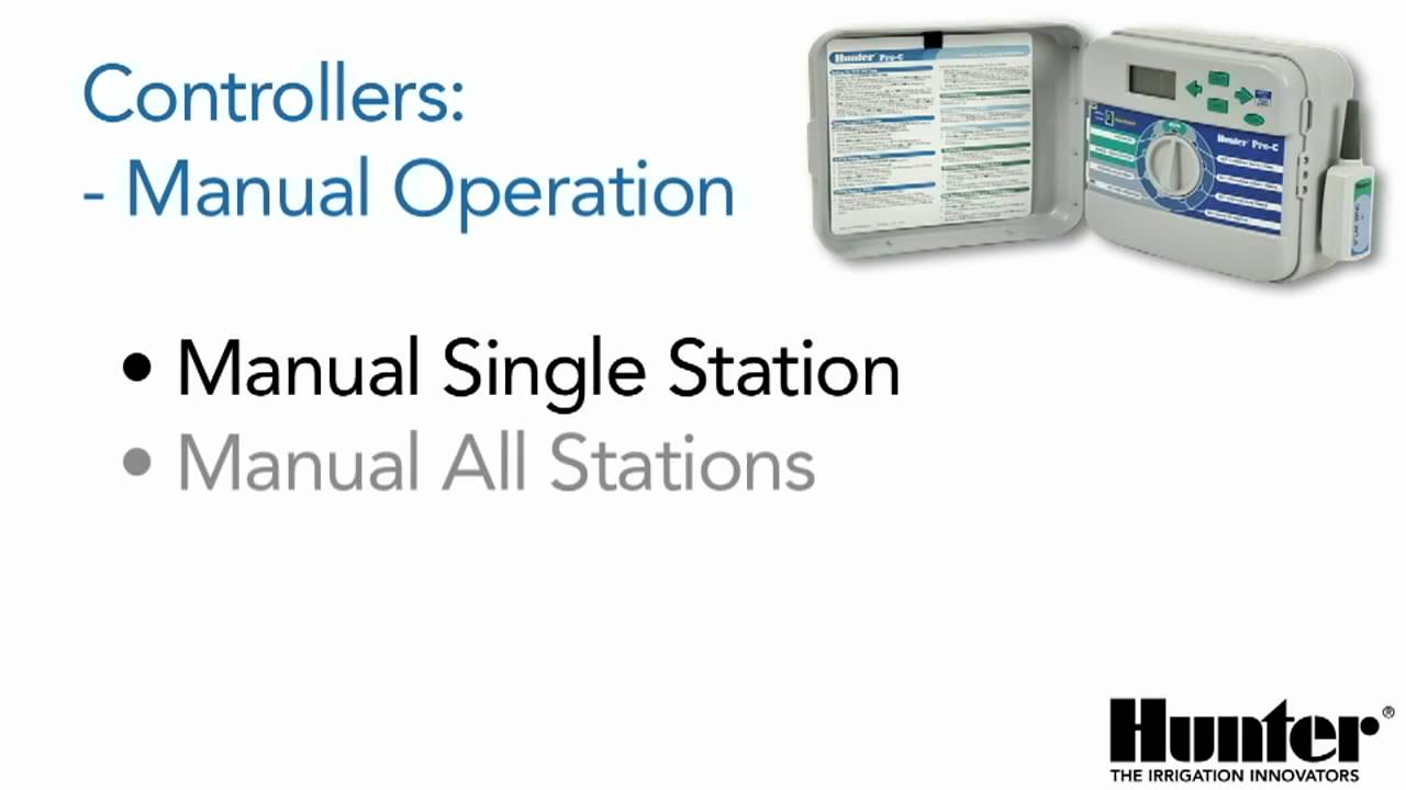 Pro-C - Manually Run a Single Station | Hunter Industries