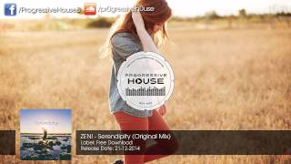 ZENI - Serendipity (Original Mix) [Free Download]