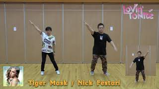 We taught Tiger Mask in November, when we filmed the lesson video, ...