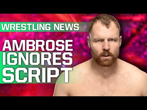 Dean Ambrose 'Went Off Script' On WWE Raw