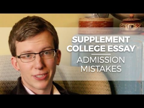 Supplement College Essay: 3 Examples Of Bad Sentences/ Admissions Mistakes