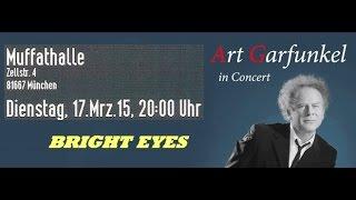 Art Garfunkel 11 - BRIGHT EYES - Mnchen Muffathalle 17.03.2015 FULL CONCERT Audio.mp3
