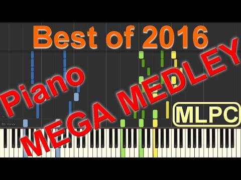 Best of 2016 - Piano MEGA MEDLEY by MLPC