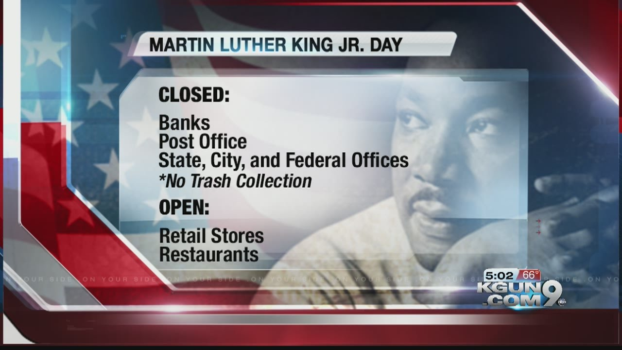 Martin Luther King Day Events and Closure