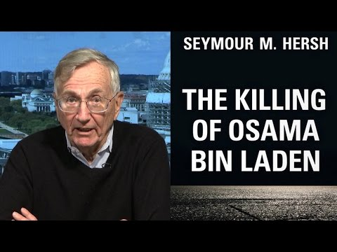 PART 2: Seymour Hersh's New Book Disputes U.S. Account of Bin Laden Killing