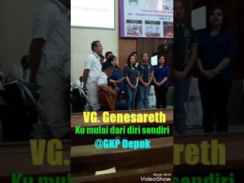 VG. Genesareth ( Ku mulai dari diri sendiri)