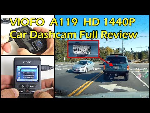 VIOFO A119 HD 1440P Car Dashcam W/ Super Capacitor Full Review