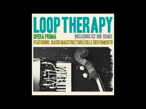 Loop Therapy Ft. Bassi Maestro, Turi & Colle Der Fomento - Opera Prima - (Full Album Hip Hop Jazz)