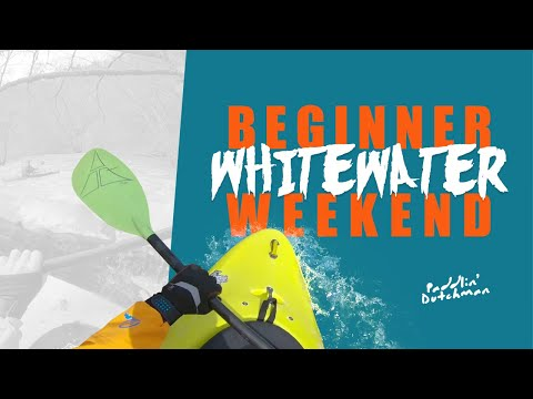 Beginner Whitewater Kayaking - The First Time