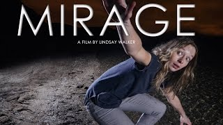 MIRAGE - SHORT DREAM FILM