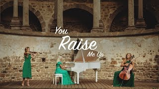 YOU RAISE ME UP - Violin Cello Piano - Trio Cover (instrumental)