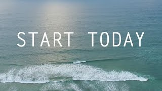 Motivational Video - Start Today (By Unkle Adams)