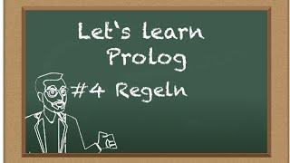 Let's learn Prolog #4: Regeln