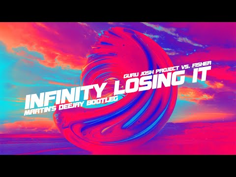 Guru Josh Project Vs. Fisher - Infinity Losing It (Martin's Deejay Bootleg)