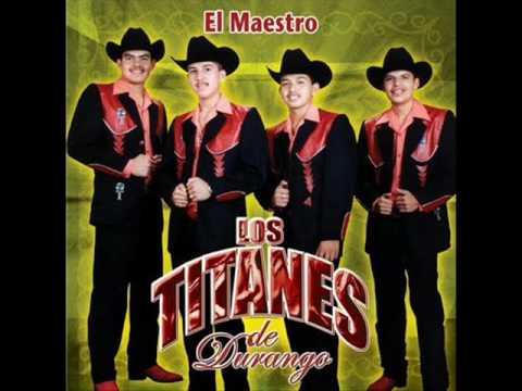 El Loco - Titanes De Durango