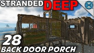 "Video Stranded Deep -Ep. 28- ""Back Door Porch"" -Let's Play Stranded Deep Gameplay-(S5) download MP3, 3GP, MP4, WEBM, AVI, FLV Agustus 2018"