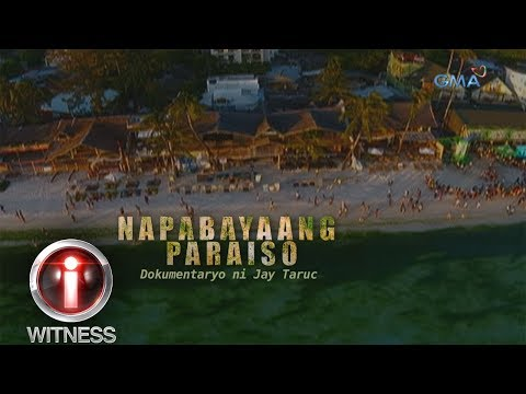 I-Witness: 'Napabayaang Paraiso,' dokumentaryo ni Jay Taruc (full episode)