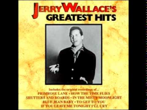 Jerry Wallace - Primrose Lane