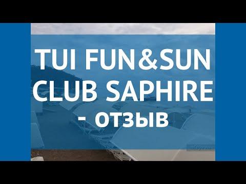 TUI FUN&SUN CLUB SAPHIRE 5* Кемер отзывы – отель ТУИ ФАН ЭНД САН КЛАБ САФИРЕ 5* Кемер отзывы видео