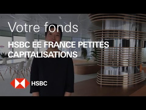 Votre fonds - HSBC EE France Petites Capitalisations