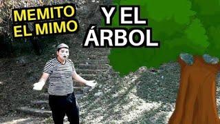 Memito el Mimo y el Arbol