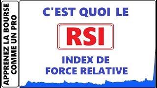 FORMATION GRATUITE :C'EST QUOI LE RSI / INDEX DE FORCE RELATIVE? BASE DE L'INDICATEUR POUR DÉBUTANTS