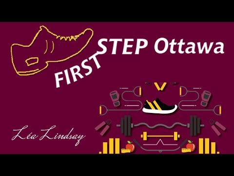 First Step Ottawa Intro Léa Lindsay Fitness, Personal Trainer, Nutrition