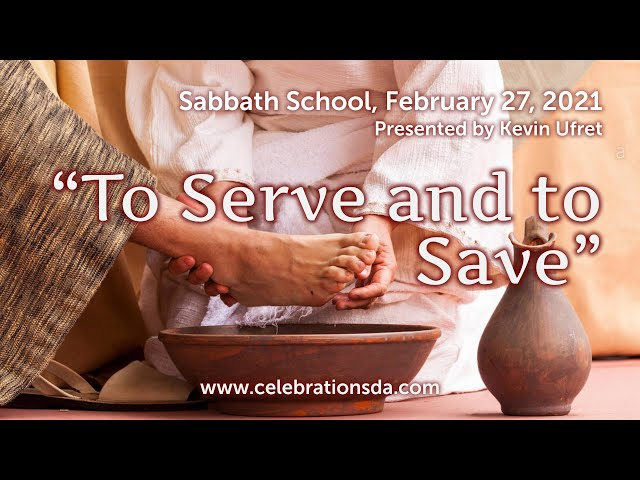 To Serve and to Save