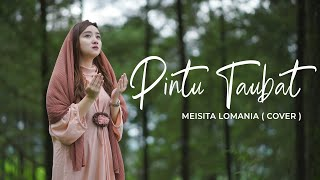 Download PINTU TAUBAT - ZIVILIA ( Meisita Lomania Cover & Lirik )