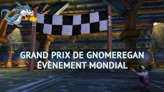 Wow - Grand Prix de Gnomeregan