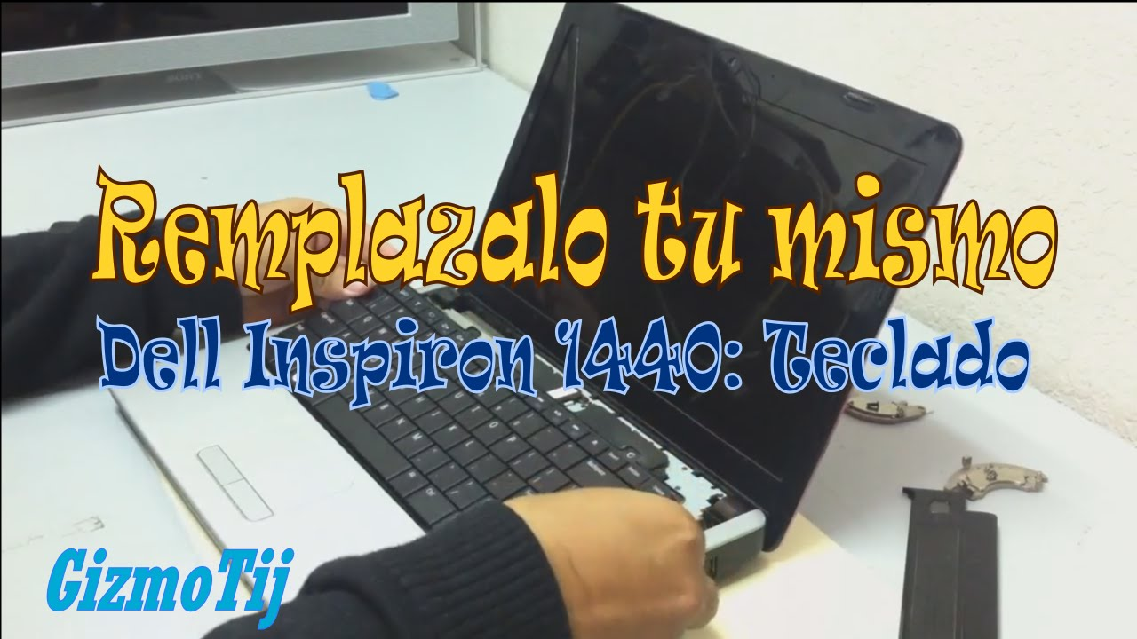 Dell Inspiron 1440 Remplazar Replacement Teclado Keyboard Gizmotij Series Youtube