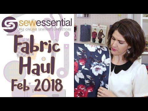 Fabric Haul Febuary 2018 at Sew Essential