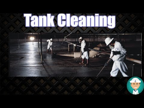 Tank Cleaning Procedures
