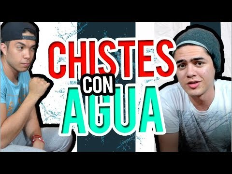 CHISTES CON AGUA/ Prince Rivas ft David Godoy