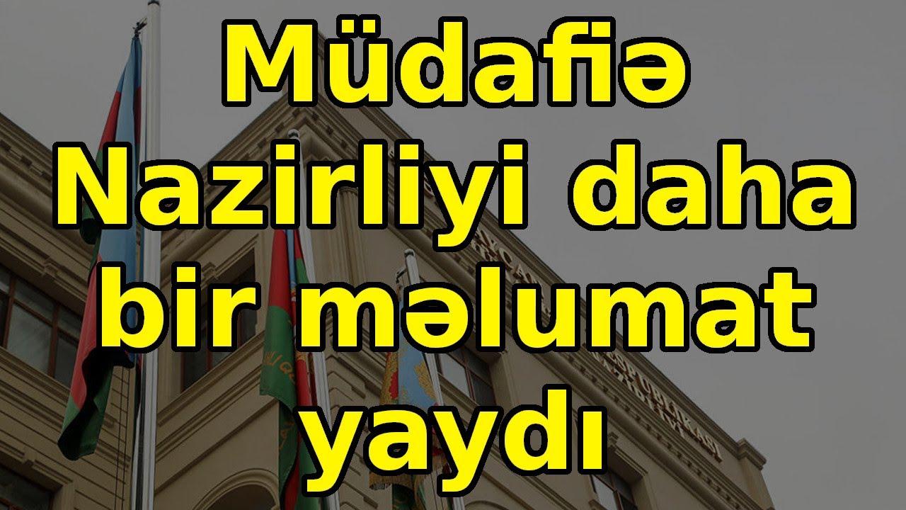 Müdafiə Nazirliyi daha bir məlumat yaydı, son xeberler