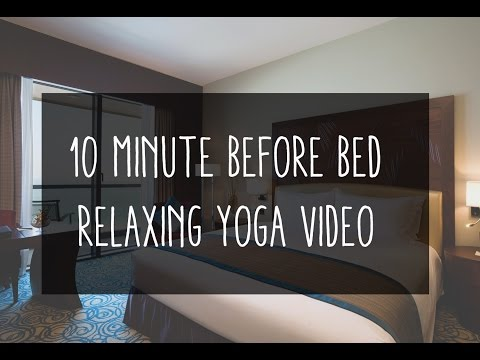 10 Minute Before Bed Yoga