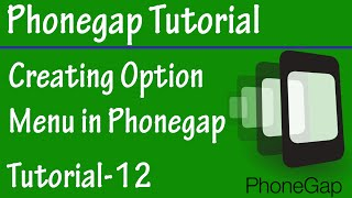 Free Phonegap Tutorial for Android & iOS for Beginners 12 - Create OptionMenu in Phonegap