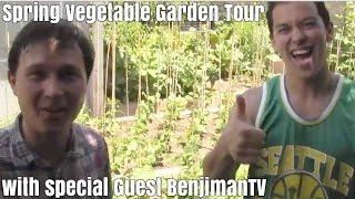 Backyard Spring Organic Vegetable Garden Tour with BenjiManTV
